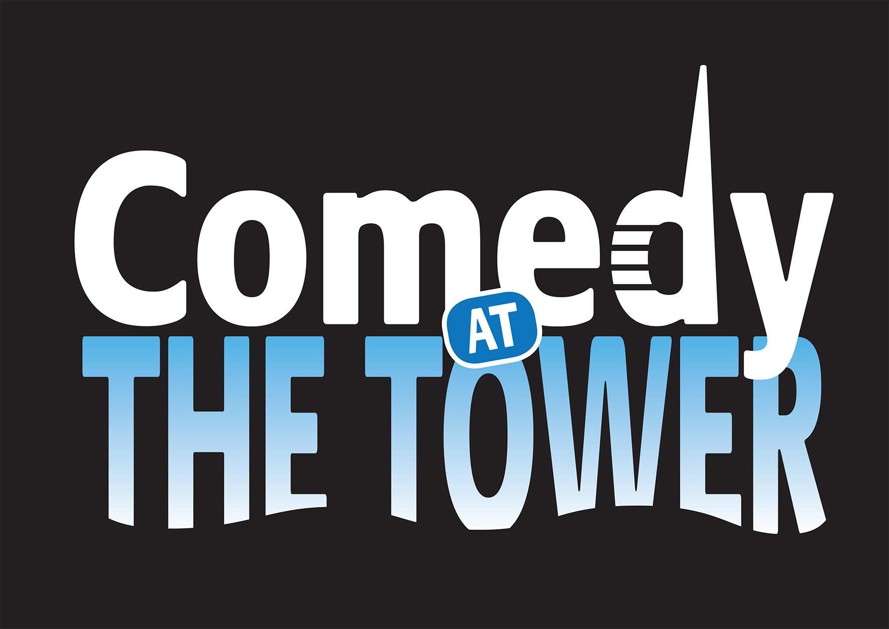Comedy At The Tower